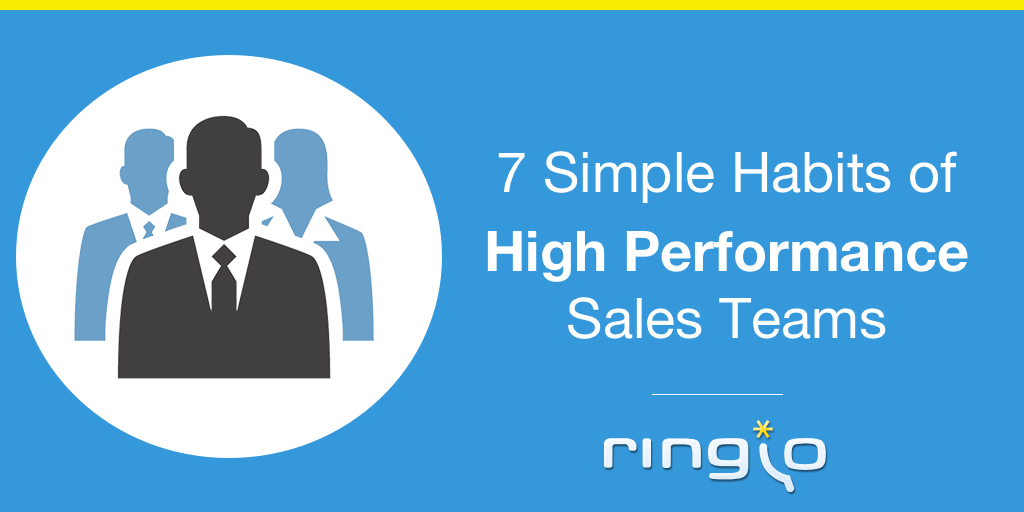 7 Simple Habits of High Performance Sales Teams