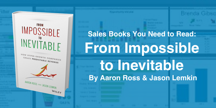 Sales Books You Need to Read: From Impossible to Inevitable