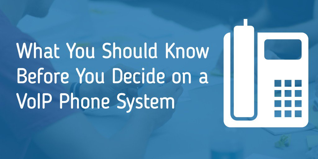 What You Should Know Before You Decide on a VoIP Phone System