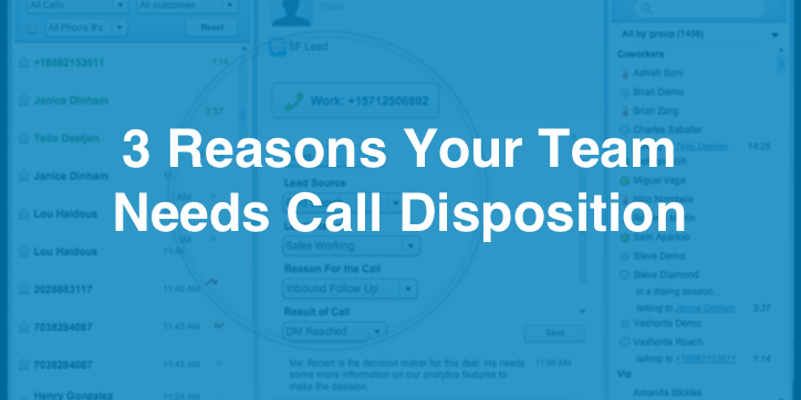 3 Reasons Your Team Needs Call Disposition