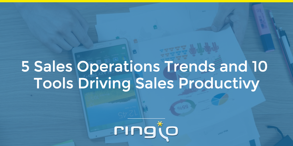 5 Sales Operations Trends and 10 Tools Driving Sales Productivity