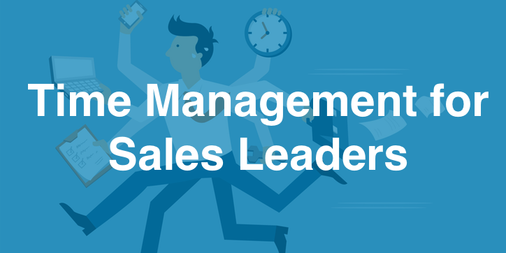 Time Management for Sales Leaders