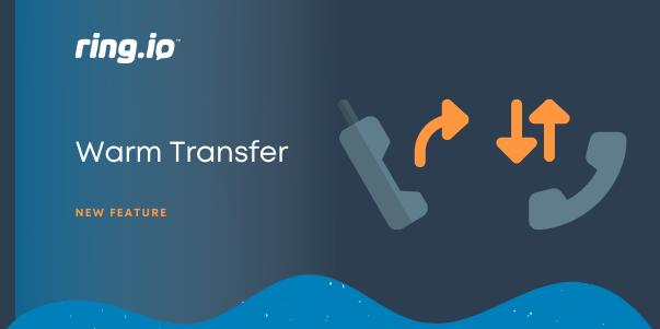 warm transfers